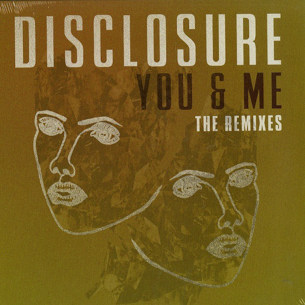 DISCLOSURE_You And Me Remixes 12 In.
