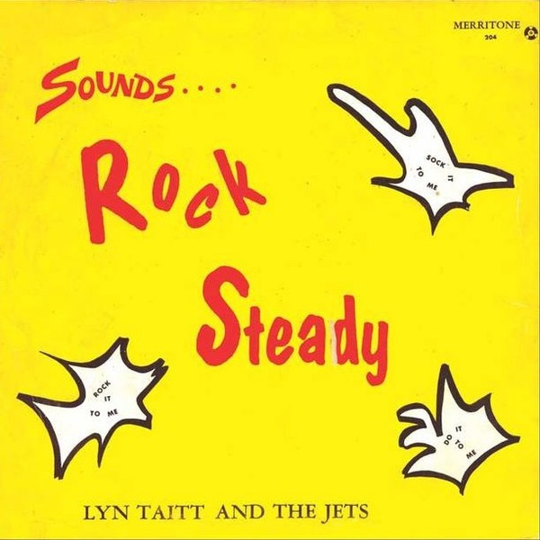 LYN TAITT AND THE JETS_Sounds ... Rock Steady