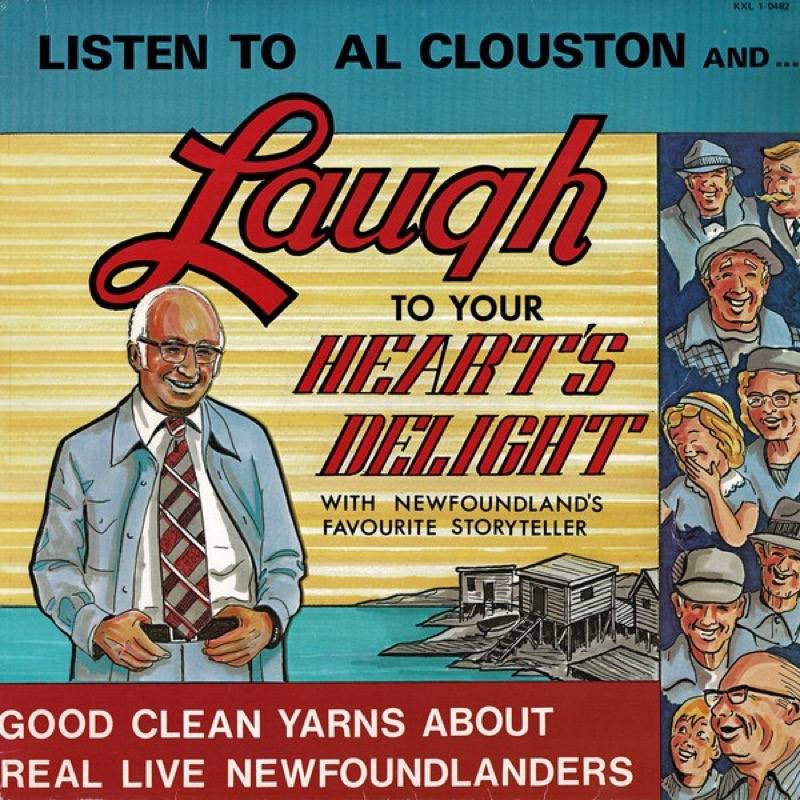 AL CLOUSTON_Laugh To Your Hearts Delight With Newfoundlands Favorite Storyteller