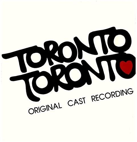 MARK SHEKTER_Toronto Toronto _Original Cast Recording_