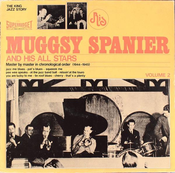 MUGSY SPANIER_Muggsy Spanier And His All Stars