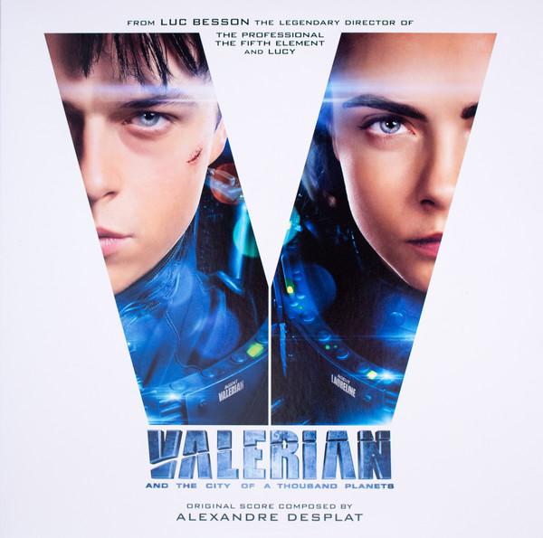 ALEXANDRE DESPLAT_Valerian And The City Of A Thousand Planets (Original Score)