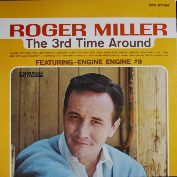 ROGER MILLER_The 3rd Time Around
