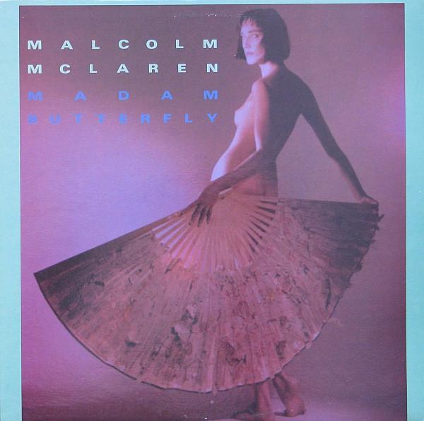 MALCOM MCLAREN_Madame Butterfly