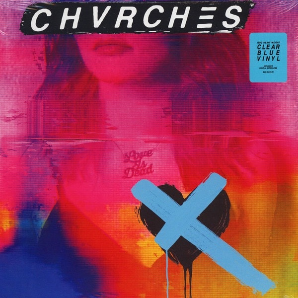 CHVRCHES_Love Is Dead _Indie Exclusive_