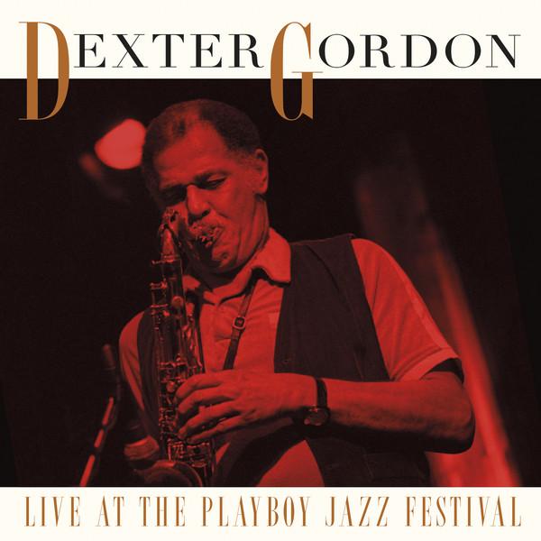 DEXTER GORDON_Live At The Playboy Jazz Festival