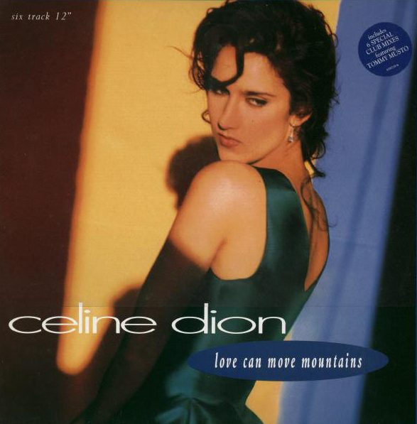 CELINE DION_Love Can Move Mountains