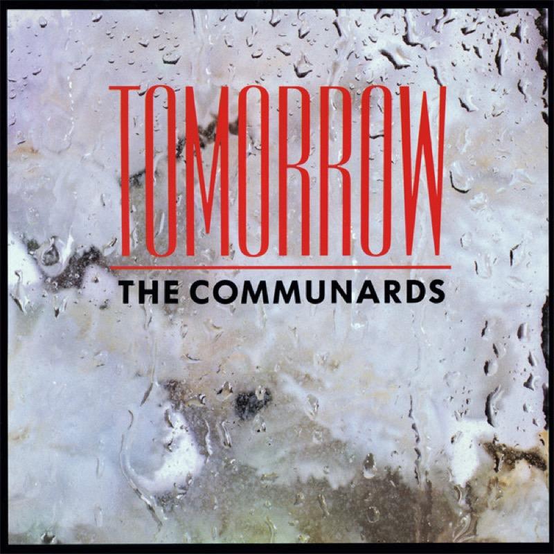 THE COMMUNARDS_Tomorrow