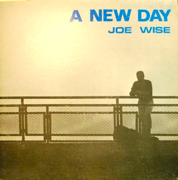 JOE WISE_A New Day