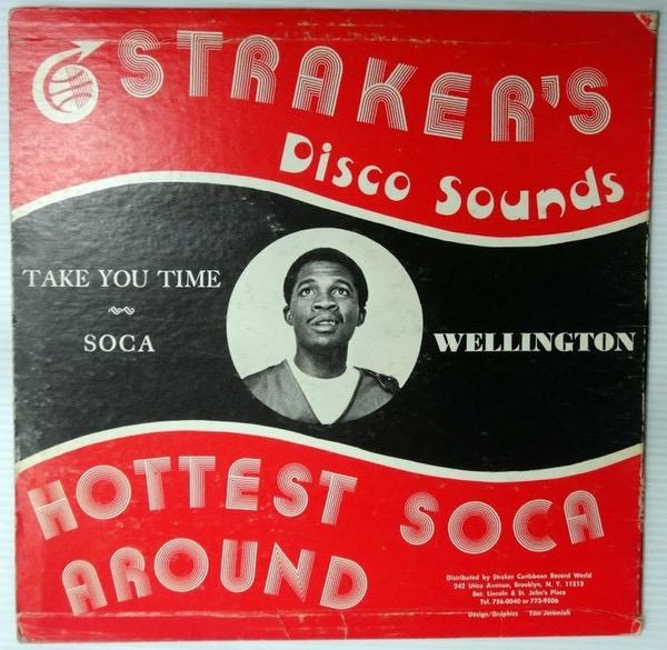 KING WELLINGTON_Take You Time / Soca
