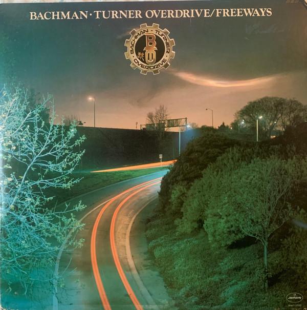 BACHMAN TURNER OVERDRIVE_Freeways