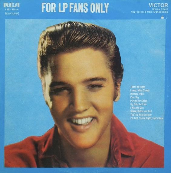 ELVIS PRESLEY_For Lp Fans Only _Stereo_