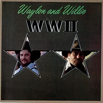 WAYLON JENNINGS_Waylon and Willie WWII