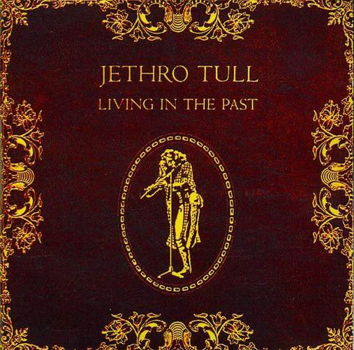 JETHRO TULL_Living In The Past