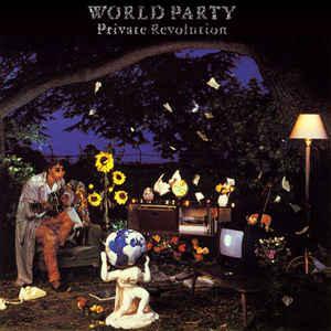 WORLD PARTY_Private Revolution