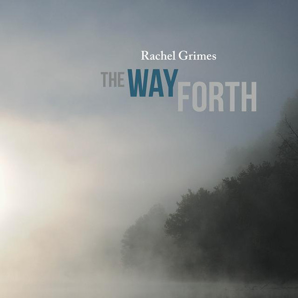 RACHEL GRIMES_The Way Forth