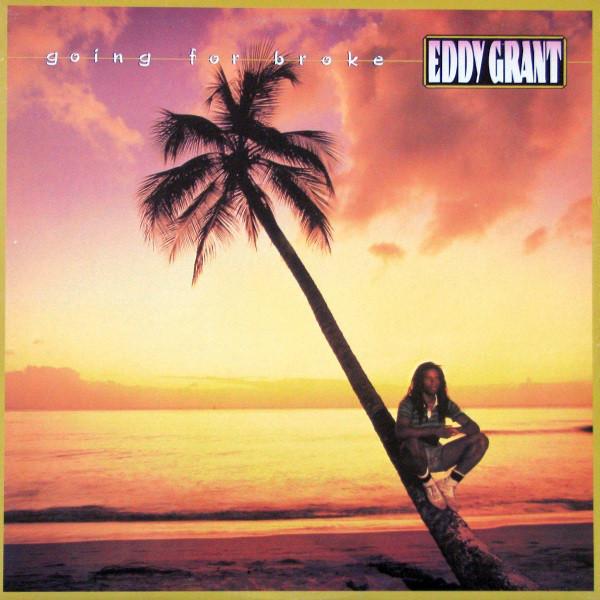 EDDY GRANT_Going For Broke