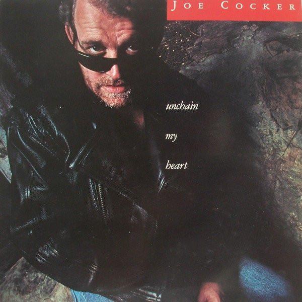 JOE COCKER_Unchain My Heart