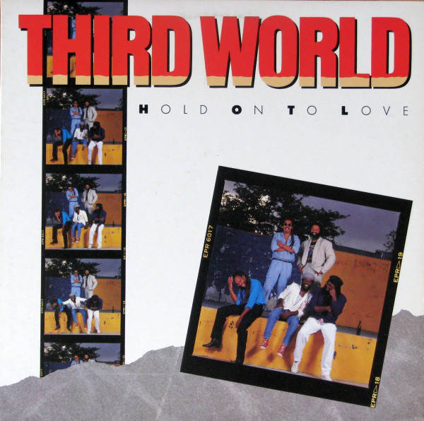 THIRD WORLD_Hold On To Love