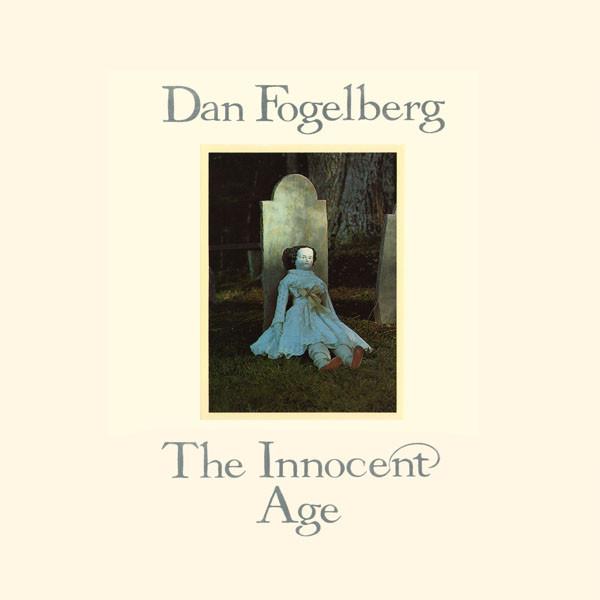 DAN FOGELBERG_The Innocent Age