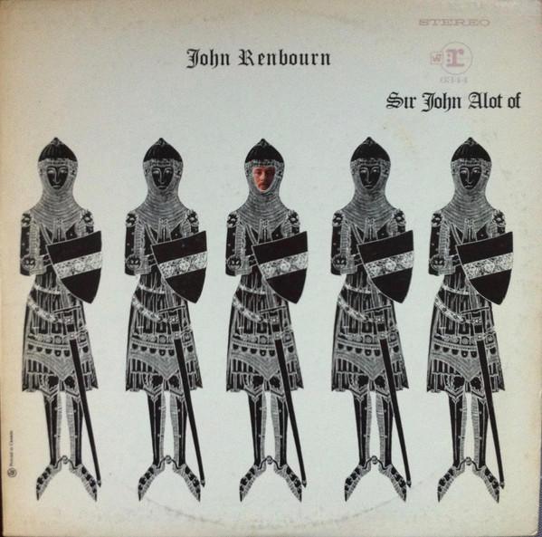 JOHN RENBOURN_Sir John Alot Of