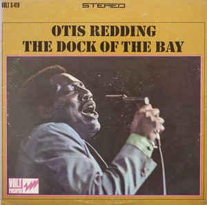 OTIS REDDING_The Dock Of The Bay
