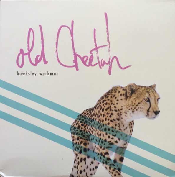 HAWKSLEY WORKMAN_Old Cheetah