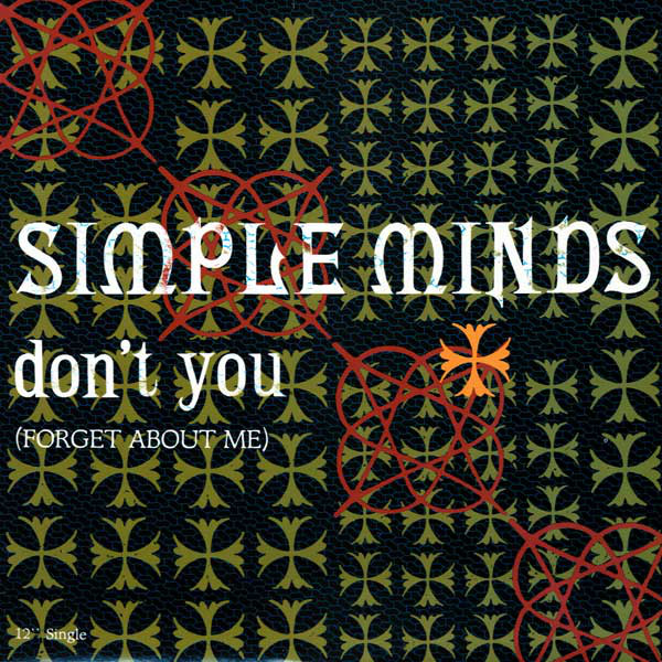 SIMPLE MINDS_Don't You _Forget About Me_