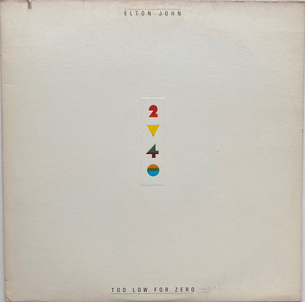 ELTON JOHN_Too Low For Zero
