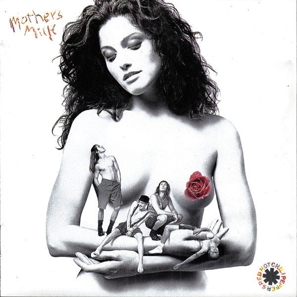 RED HOT CHILI PEPPERS_Mothers Milk
