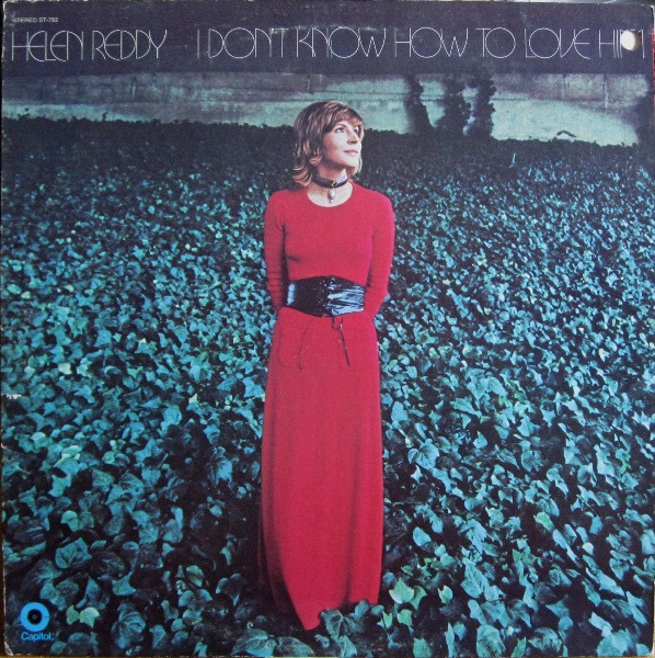 HELEN REDDY_I Don't Know How To Love Him