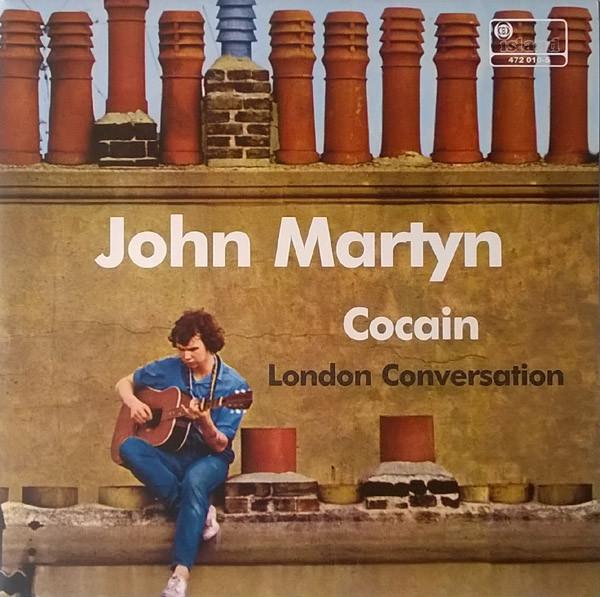 JOHN MARTYN_Cocain / London Conversation