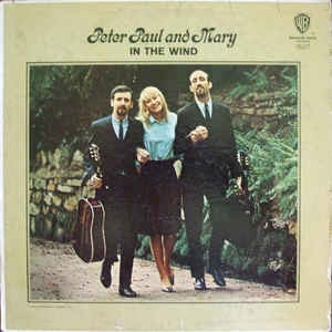 PETER PAUL AND MARY_In The Wind