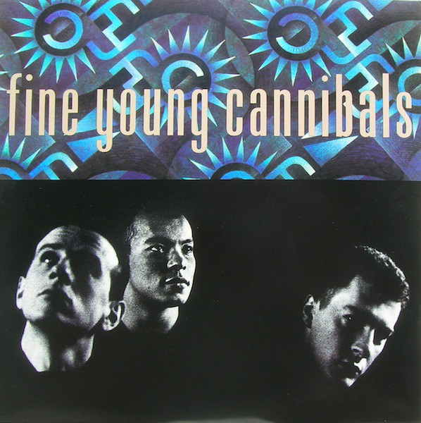 FINE YOUNG CANNIBALS_Fine Young Cannibals