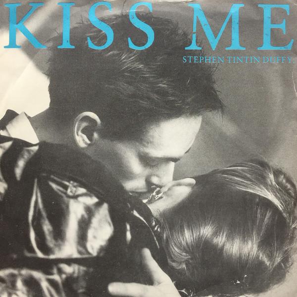 STEPHEN TINTIN DUFFY_Kiss Me