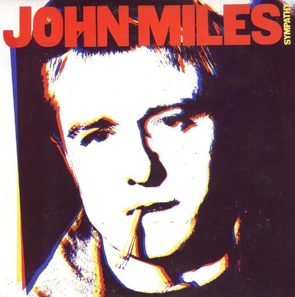 JOHN MILES_Sympathy