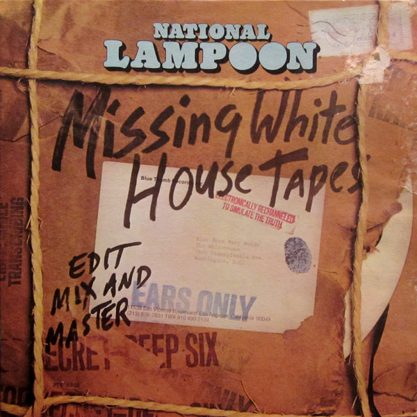 NATIONAL LAMPOON_The Missing White House Tapes
