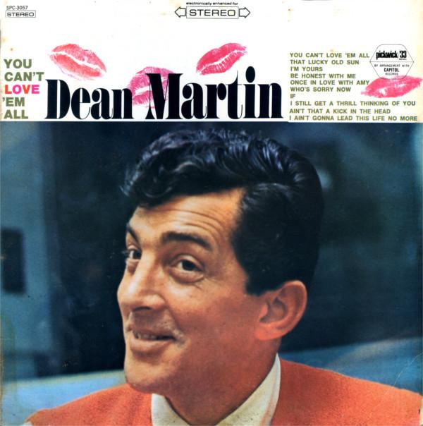 DEAN MARTIN_You Can't Love 'Em All