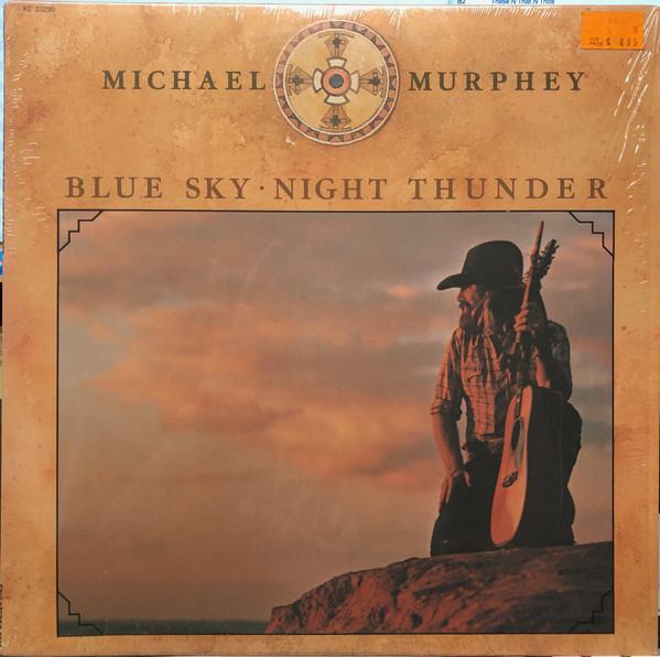 MICHAEL MURPHEY*_Blue Sky  Night Thunder