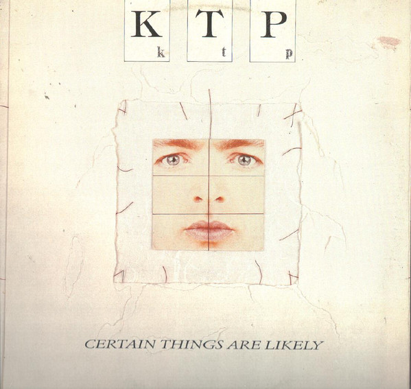 K.T.P._Certain Things Are Likely