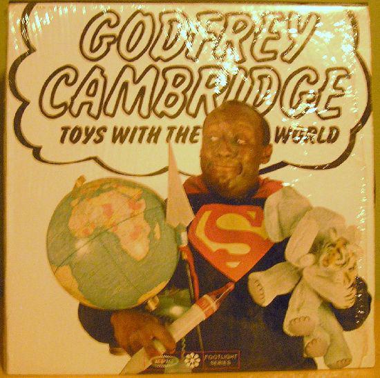 GODFREY CAMBRIDGE_Toys With The World