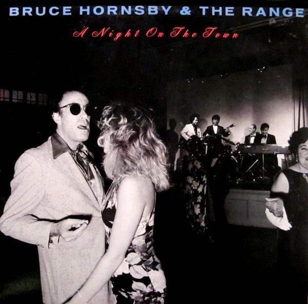 BRUCE HORNSBY AND THE RANGE_A Night On The Town