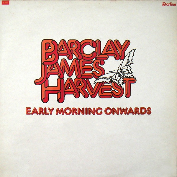 BARCLAY JAMES HARVEST_Early Morning Onwards
