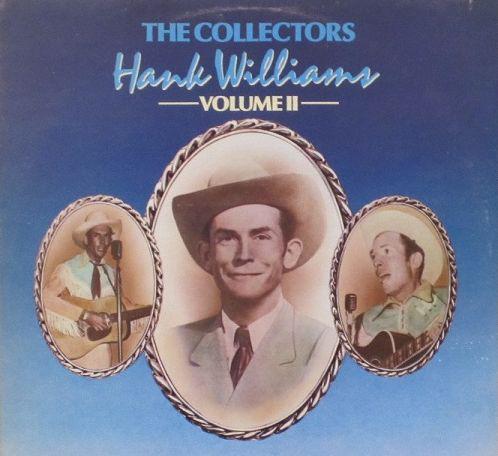 HANK WILLIAMS_The Collectors Volume Ii