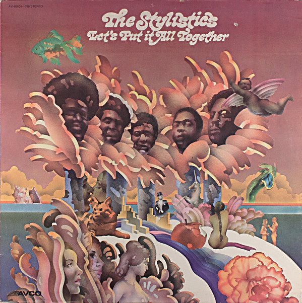 THE STYLISTICS_Let's Put It All Together