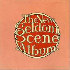 THE SELDOM SCENE_The New Seldom Scene Album