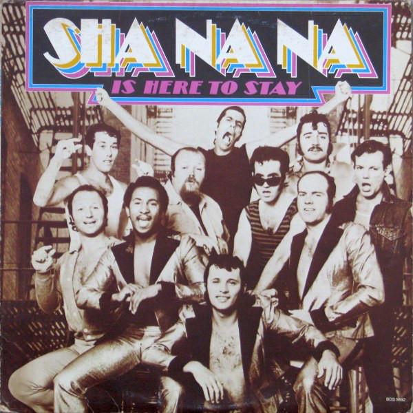 SHA NA NA_Sha Na Na Is Here To Stay