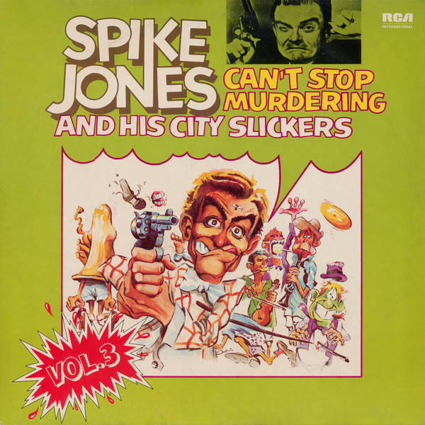 SPIKE JONES AND HIS CITY SLICKERS_King Of Corn, The
