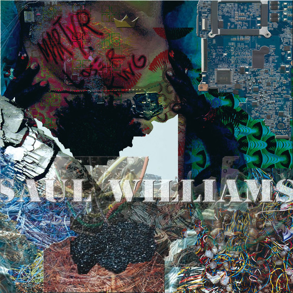 SAUL WILLIAMS_MartyrLoserKing (NEW release: Jan 29, 2016)