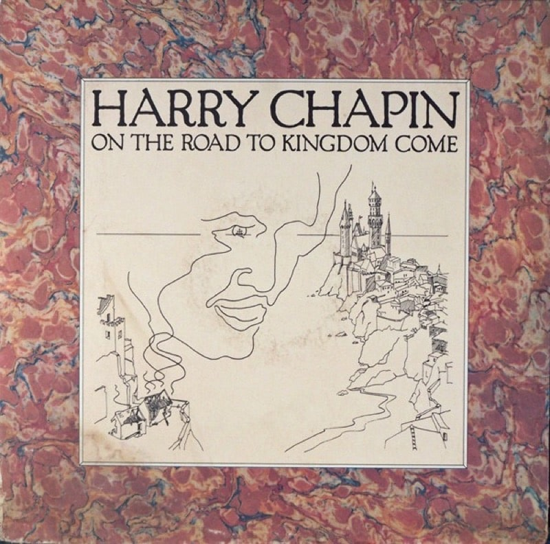 HARRY CHAPIN_On The Road To Kingdom Come _W/ Orig Inner Sleeve_